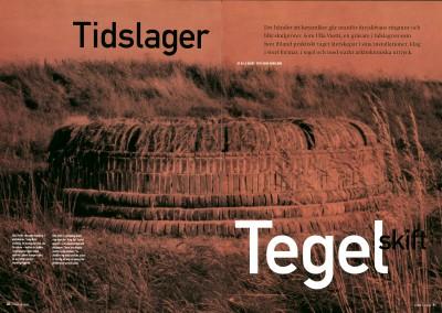 Form magazine. Tidslager tegelskift (1)